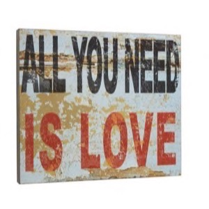 Træ skilt 51x44x5cm All You Need Is Love - Se flere Træ skilte
