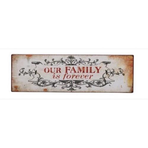 metal skilt 31x10cm our family is forever se metal skilte. Black Bedroom Furniture Sets. Home Design Ideas