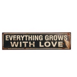 Retro Metal skilt Everything Grows With Love 50x13cm
