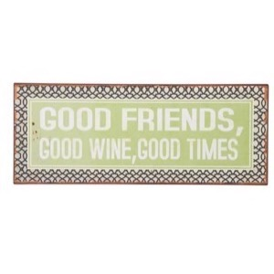 Metal skilt 76x31cm Good Friends, Good Wine, Good Times