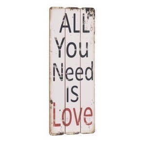 Træ skilt All You Need Is Love 31x76cm
