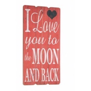 Træ skilt I Love You To The Moon And Back 30x60cm - Se flere Skilte og Spejle