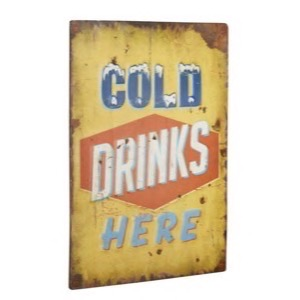 Metal skilt 30x40cm Cold Drinks Here
