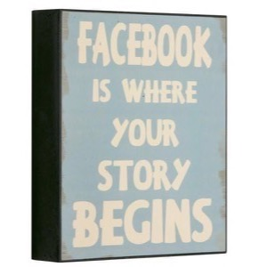 Antik look træ skilt Facebook Is Where Your Story Begins 21x25x5cm