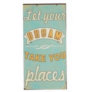 Magnet skilt 5x10cm Let Your Dream Take