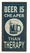 Magnet skilt 5x10cm Beer Is Cheaper Than Therapy