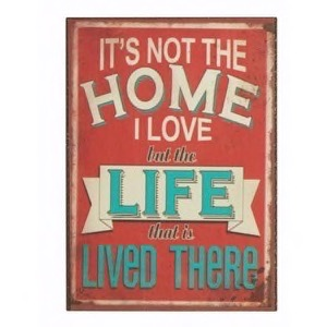 Magnet 5x7cm It´s Not The Home I Love