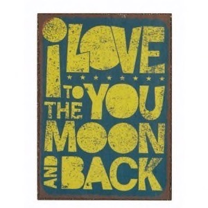 Magnet 5x7cm I Love You To The Moon And Back