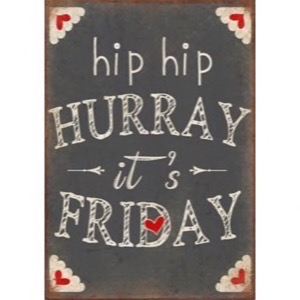Magnet 5x7cm Hip Hip Hurray Its Friday