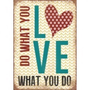 Magnet 5x7cm Do What You Love What You Do