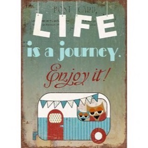 Magnet 5x7cm Life Is A Journey - Enjoy It