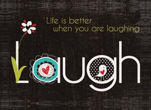 Magnet 7x5cm Life Is Better When You Are Laughing - Se flere Magneter