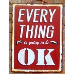Rødt metal skilt 37x50cm Everything Is Going To Be OK